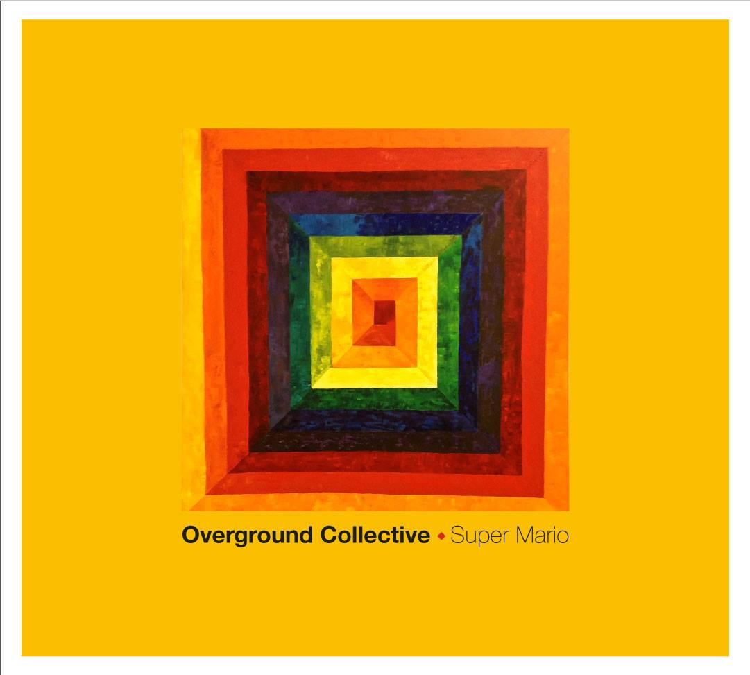 Overground Collective - Super Mario