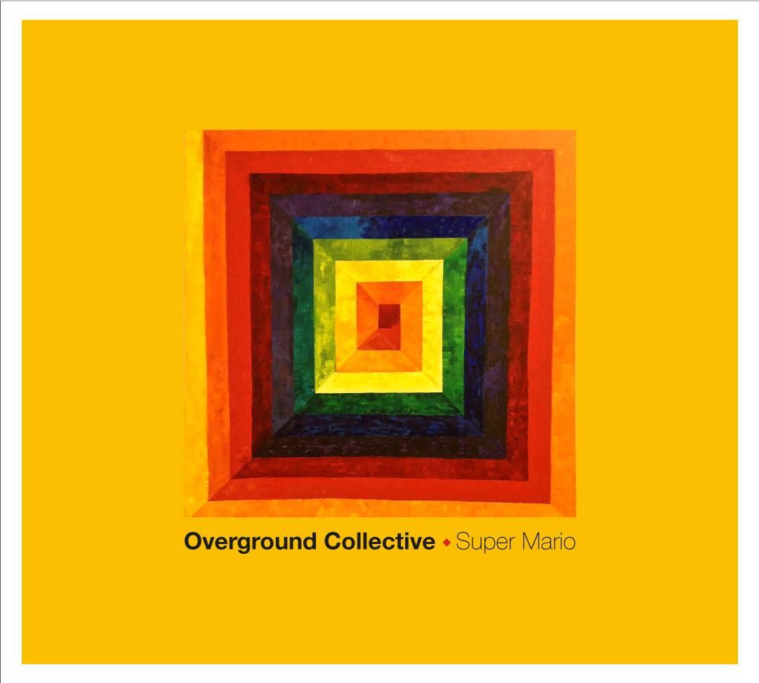 Overground Collective - Super Mario